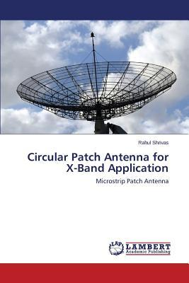 Circular Patch Antenna for X-Band Application
