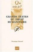 Grands textes du droit humanitaire