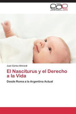 El Nasciturus y el Derecho a la Vida
