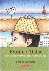 Fratini d'Italia. Cronache di resistenza dalle nostre spiagge