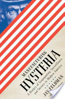 Manufacturing Hysteria