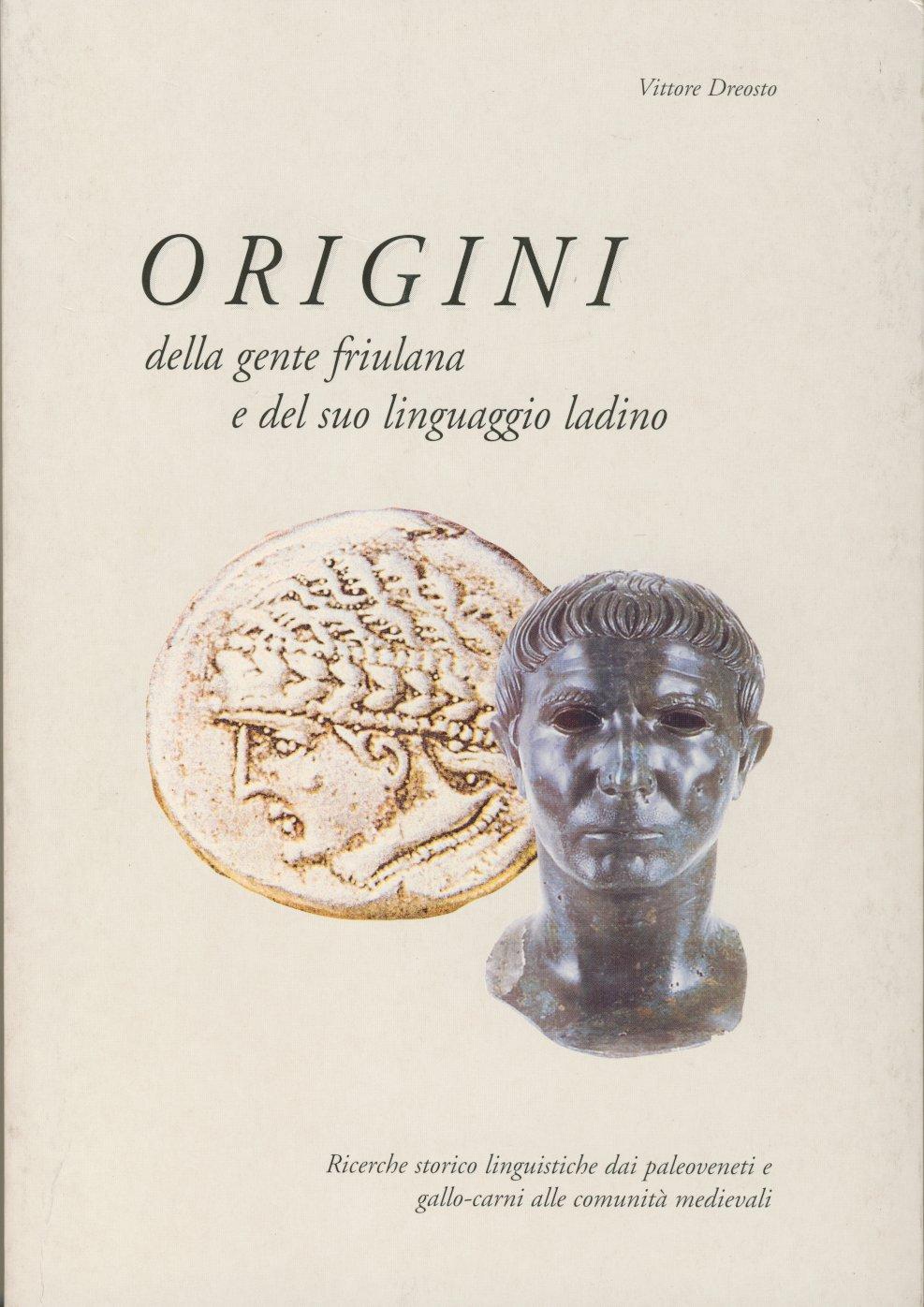 Origini della gente friulana e del suo linguaggio ladino