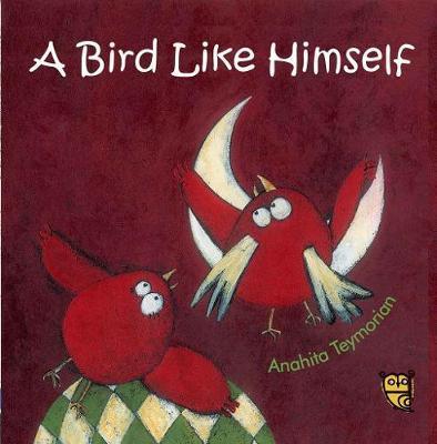 Bird Like Himself