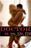 Doctor Is In, In, In