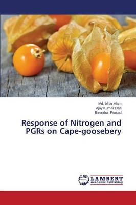 Response of Nitrogen and PGRs on Cape-goosebery