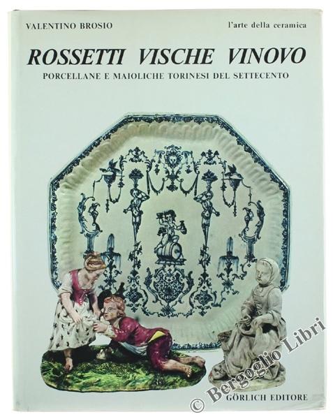 Rossetti, Vische, Vinovo