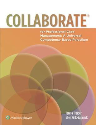 Collaborate for Professional Case Management