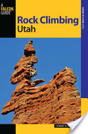 Rock Climbing Utah, ...