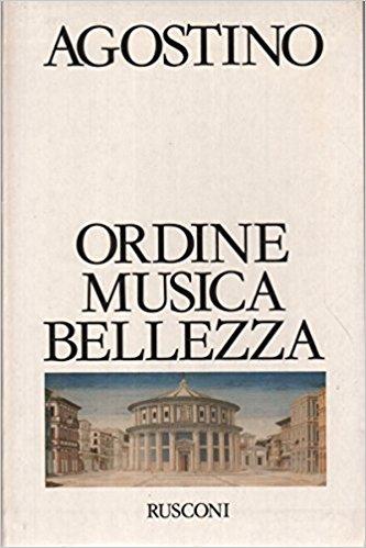 Ordine, musica, bellezza
