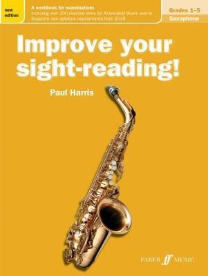 Improve Your Sight-reading! Saxophone, Grades 1-5