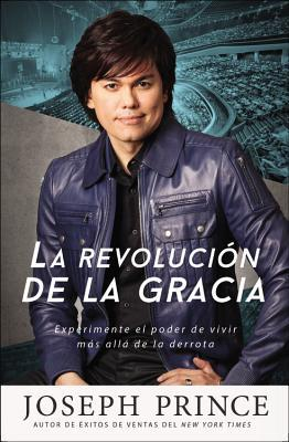 La revolucion de la gracia / Grace Revolution