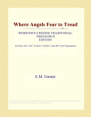 Where Angels Fear to Tread (Webster's Chinese Traditional Thesaurus Edition)