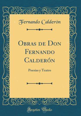 Obras de Don Fernando Calderón