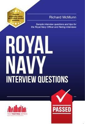 ROYAL NAVY INTERVIEW QUESTIONS - the ULTIMATE guide to passing the Royal Navy Officer & Royal Navy Rating interview