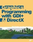 Graphics Programming with GDI+ & DirectX
