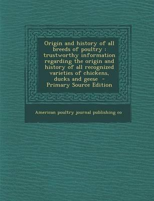 Origin and History of All Breeds of Poultry
