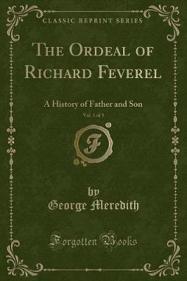 The Ordeal of Richard Feverel, Vol. 1 of 3