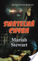 Stewart Mariah: Smrtelná chyba