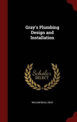Gray's Plumbing Design and Installation