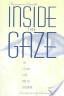 Inside the Gaze