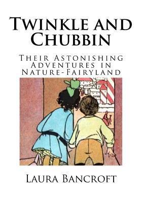 Twinkle and Chubbin