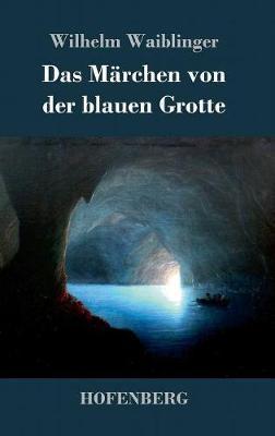 Das Märchen von der blauen Grotte