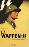 Waffen SS; Soldats Politiques En Guerre