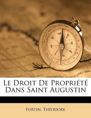 Le Droit de Propriete Dans Saint Augustin