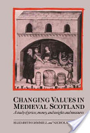 Changing Values in Medieval Scotland