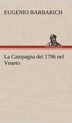 La Campagna del 1796 nel Veneto