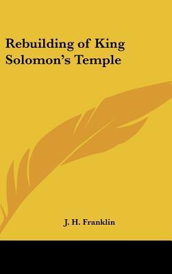 Rebuilding of King Solomon's Temple