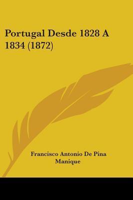 Portugal Desde 1828 a 1834