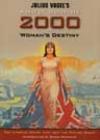 Anno Domini 2000, or, woman's destiny