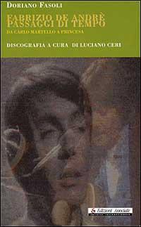 Fabrizio De Andrè, Passaggi di tempo