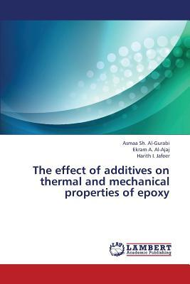 The effect of additives on thermal and mechanical properties of epoxy