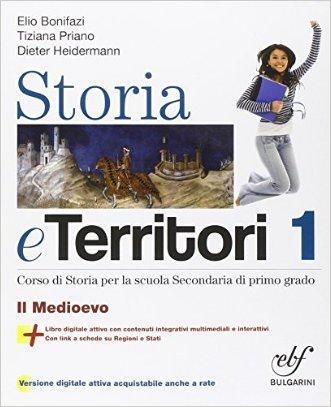 Storia e territori. Con e-book. Con espansione online. Per la Scuola media