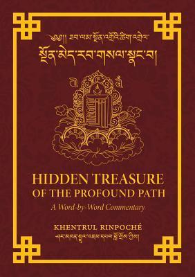 Hidden Treasure of the Profound Path