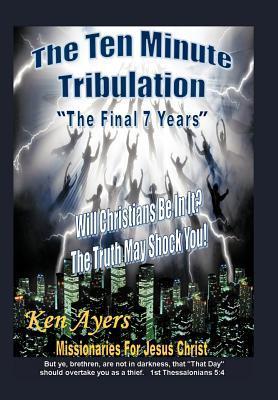 The Ten Minute Tribulation