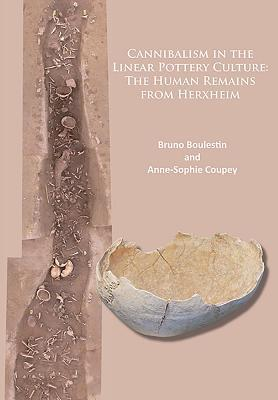 Cannibalism in the Linear Pottery Culture