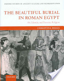 The Beautiful Burial in Roman Egypt
