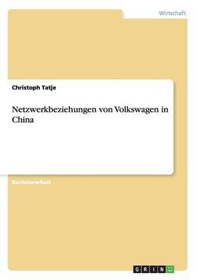 Netzwerkbeziehungen von Volkswagen in China