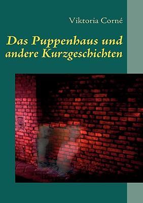 Das Puppenhaus und andere Kurzgeschichten