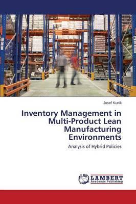 Inventory Management in Multi-Product Lean Manufacturing Environments
