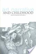 Art, Narrative and Childhood