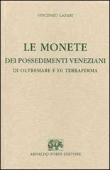 Le monete dei possedimenti veneziani di oltremare e di terraferma