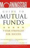 The Morningstar Guide to Mutual Funds