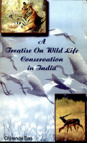 A Treatise on Wildlife Conservation in India