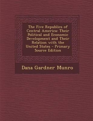 The Five Republics of Central America