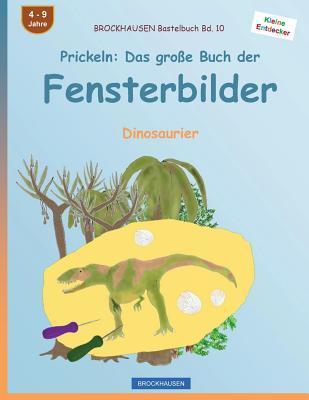 BROCKHAUSEN Bastelbuch Bd. 10 - Prickeln
