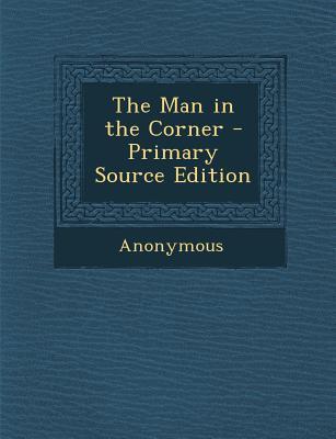 Man in the Corner
